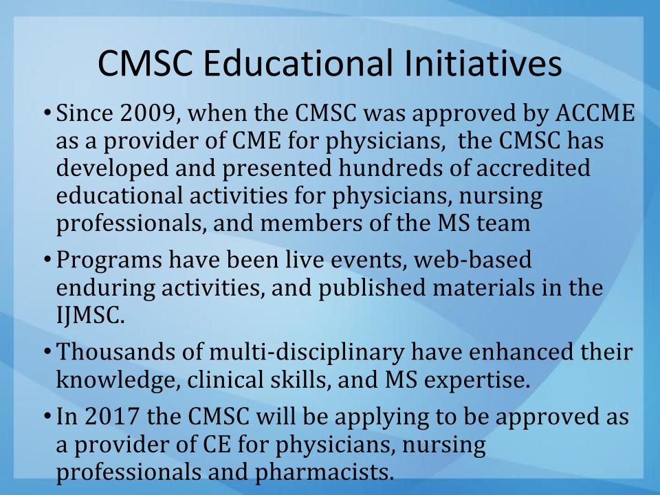 CMSC Education Initiatives
