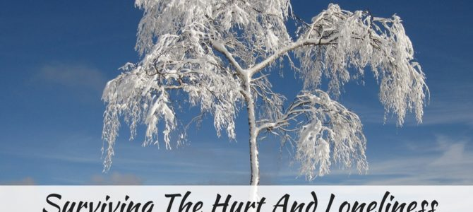 Surviving The Hurt And Loneliness Of Chronic Illness