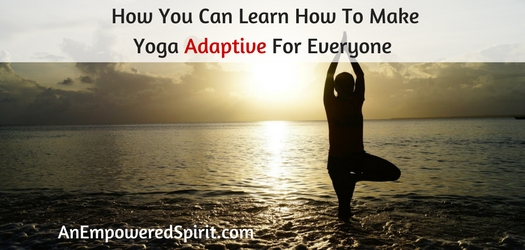 How You Can Learn How To Make Yoga Adaptive For Everyone