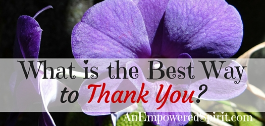 What Is The Best Way To Thank You?