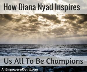 Inspires us all Diana Nyad blog