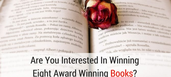 Are You Interested In Winning Eight Award Winning #Books?