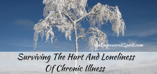 Surviving The Hurt And Loneliness Of Chronic Illness - Cathy Chester